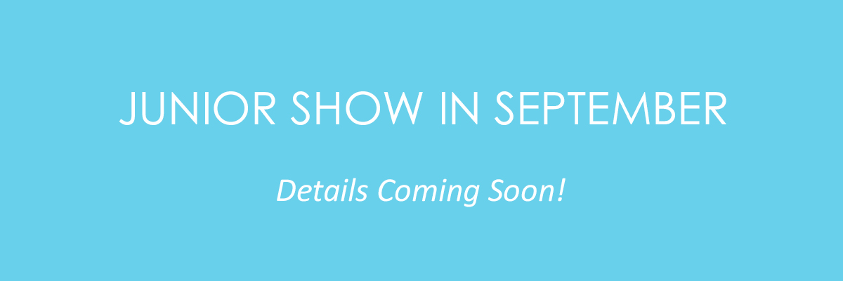 Junior Show in September